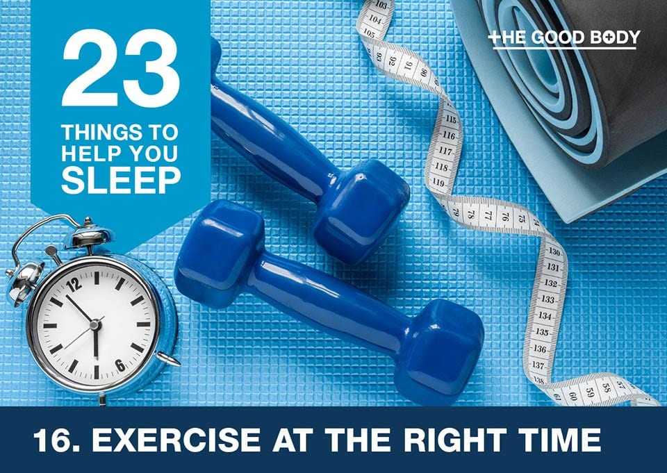 Exercise at the right time to help you sleep
