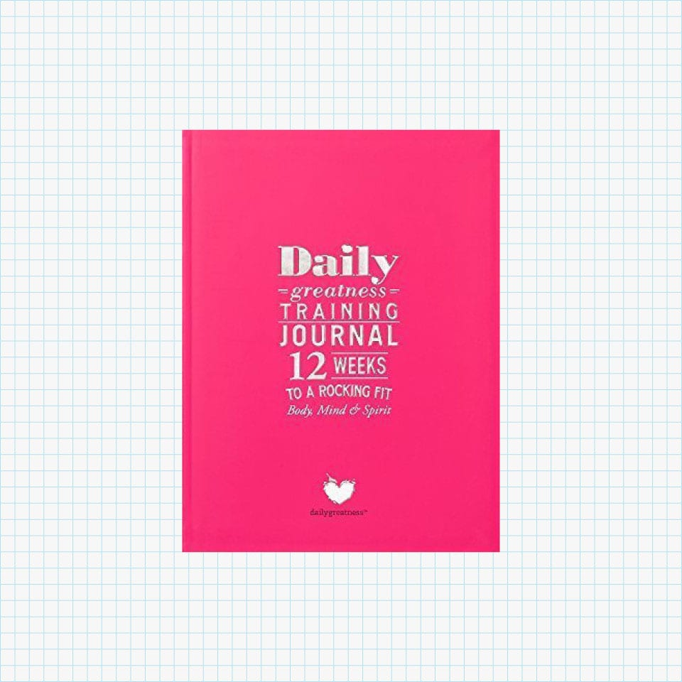 Dailygreatness Training Journal: 12 Weeks to a Rocking Fit Body and Mind