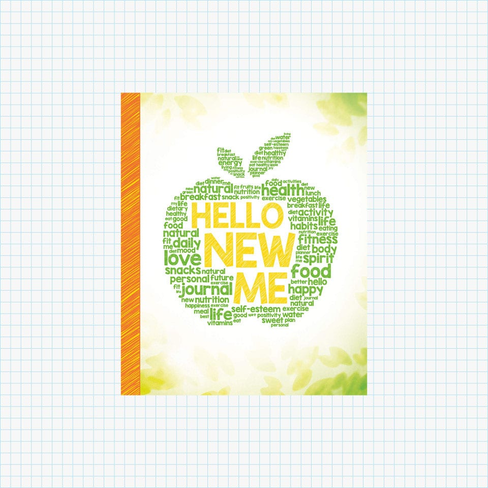 Hello New Me: A Daily Food and Exercise Journal